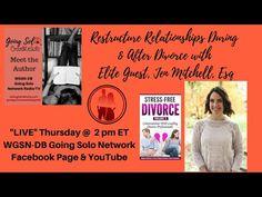 Restructure Relationships During & After Divorce