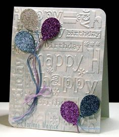 By Charlene Merrick (LilLuvsStampin at Splitcoaststampers). Designer cardstock embossed in Cuttlebug. Balloons punched from glittered cardstock with embroidery thread attached.