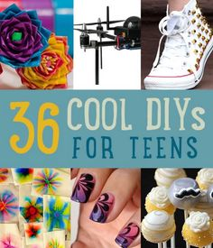 36 Cool DIY Projects for Teens- I kinda want to do most of these myself!
