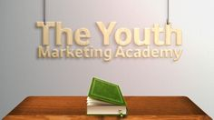 The Youth Marketing Academy - Youth Marketing 101. Learn from industry experts and published authors. http://www.YouthMarketingAcademy.com - $10