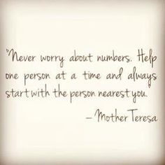 Great quote from Mother Teresa