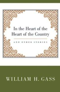 In the Heart of the Heart of the Country & Other Storie