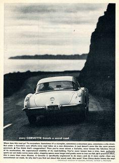 """Every Corvette travels a secret road...""  1960 Corvette advert from the mAdMen at General Motors"