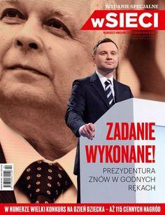 """Wyjątkowe wydanie tygodnika """"wSieci"""": Prezydentura znów w godnych rękach!"""