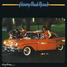 Henry Paul Band - Anytime