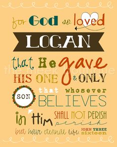 Personalized Scripture Art, John 3 16 Printable. $5.00, via Etsy.