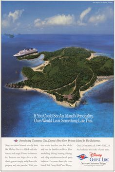 previous Pinner said: Love this ad. Love this place! Disney's private island in the Bahamas, Castaway Cay.