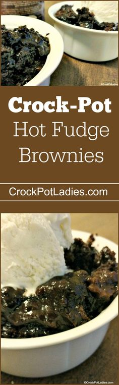 Crock-Pot Hot Fudge Brownies - Just a few simple ingredients and you have delicious & chocolaty Crock-Pot Hot Fudge Brownies! No need to heat up your oven for this easy recipe! via @CrockPotLadies