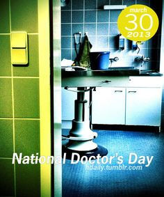 National Doctor's Day!