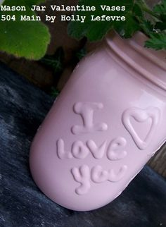 images about Valentines Mason Jars ideas