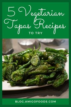 Tapas can act as an ideal vegetarian dish, meal or snack. And you don't have to be vegetarian to enjoy meat-free tapas. #vegetarian #tapas #spanishtapas #spanishfood #recipes
