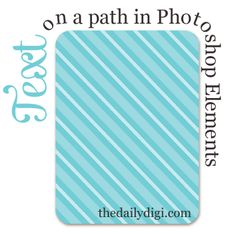 Learn how to create text on a path in Photoshop Elements! #digi #digiscrap #scrapbooking