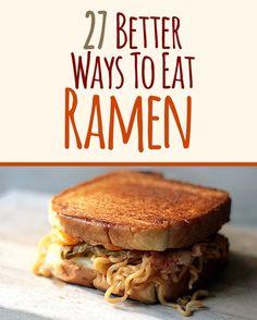 27 Better Ways To Eat Ramen