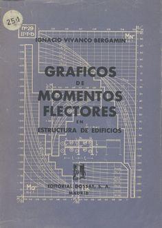 Gráficos de momentos flectores en estructura de edificios /           Vivanco Bergamín, Ignacio (1951)