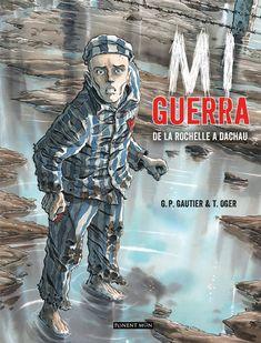 MI GUERRA Comic de Gautier y Oger