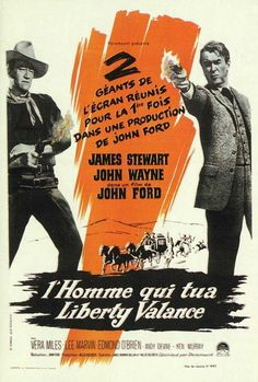 THE MAN WHO SHOT LIBERTY VALANCE (1962) - James Stewart - Directed by John Ford - Paramount - Movie Poster.