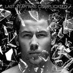 Nick Jonas: Last year was complicated - 2016.
