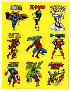 Marvel stickers (Which I still have a sheet or two that I have kept over the years.)
