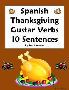 Spanish Thanksgiving Gustar Verbs Sentences, Vocabulary and Image IDs by Sue Summers - Accion de Gracias