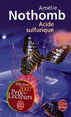 Acide sulfurique, Amélie Nothomb http://meslectures.wordpress.com/2013/05/29/acide-sulfurique-amelie-nothomb/
