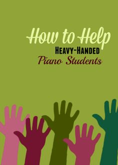 How to teach piano to children who play everything LOUDLY!