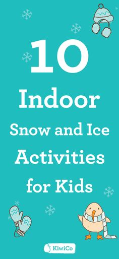 "10 INDOOR SNOW AND ICE ACTIVITIES FOR KIDS — No sunshine? Or, alternatively, no snow? No problem! These winter crafts for kids and indoor activities allow kids to enjoy winter while staying warm and toasty indoors. In each project, use snow and ice (or creative substitutes) to get hands-on with the ""magic"" of winter. These STEM/STEAM DIYs and activities are great for sensory learning, chemistry fundamentals, and educating creatively!"