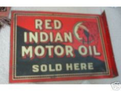 Early Red Indian Motor Oil Flange Sign
