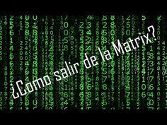 ¿Como salir de la Matrix? - YouTube