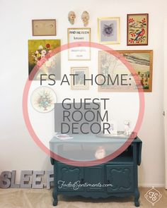 FS AT HOME: Guest Room Decor from FadedSentiments.com