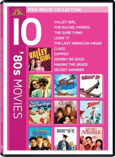 80s 10-Pack (Valley Girl / Rachel Papers / The Sure Thing / Losin' It / The Last American Virgin / Class / Zapped! / Johnny Be Good / Making the Grade / Secret Admirer) MGM (Video & DVD) http://www.amazon.com/dp/B004K00O3E/ref=cm_sw_r_pi_dp_sdGAub1T5HCWV