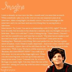 Awww, but it's honestly WAY cuter if you put Eleanor's name in there. It wouldn't be cuter,if Eleanor's name wasn't in it. I hate her no offense. Louis Tomlinson Imagines, Louis Imagines, One Direction Images, One Direction Harry, Cute Imagines, Imagines Crush, Louis Tomlinsom, Love Of My Life, My Love