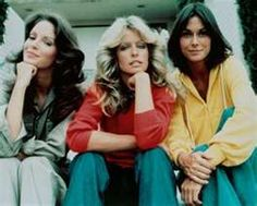 Charlie's Angels: LOVED loved loved this show. It was this and 3's company when I would sneak staying up late to watch what I wasn't supposed to. The angels rocked.