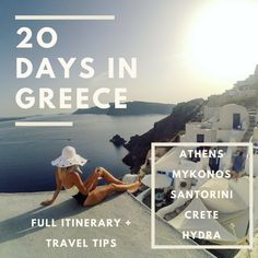 Greece: 20 Days of Island Living – full itinerary and travel tips.  Athens, Mykonos, Santorini, Crete and Hydra