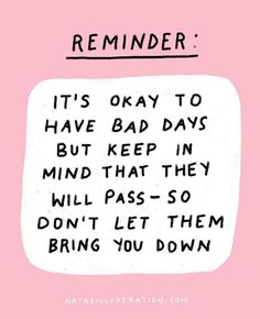 🙏🙏🙏 Sending you all whatever energy you need today. It's okay to have bad days, they will pass- just take care of yourself 😘 ( 🎨 by… Motivacional Quotes, Self Love Quotes, Mood Quotes, Cute Quotes, Positive Quotes, Quotes To Live By, Pink Quotes, Reminder Quotes, Self Reminder