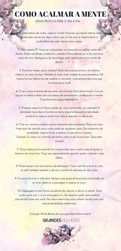 Uma pessoa com a mente calma consegue raciocinar melhor e tem atitudes mais sensatas Reiki, Body And Soul, Motivation, Yoga Meditation, Good Vibes, Better Life, Wicca, Self Improvement, Life Rules