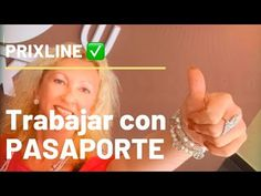 PRIXLINE ✅ Como conseguir TRABAJO solo con el PASAPORTE 😃 - YouTube