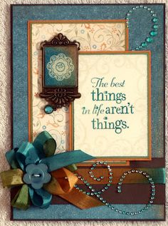 The Best Things... Card