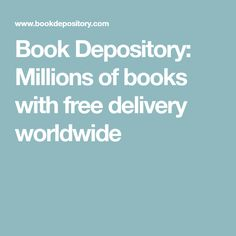 Book Depository: Millions of books with free delivery worldwide