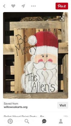 Pallets Wood Pallet Wood Paint Party – Be Merry – December 10 Christmas Pallet Signs, Christmas Wood Crafts, Rustic Christmas, Christmas Projects, Christmas Art, Holiday Crafts, Christmas Holidays, Pallet Painting, Painting On Wood