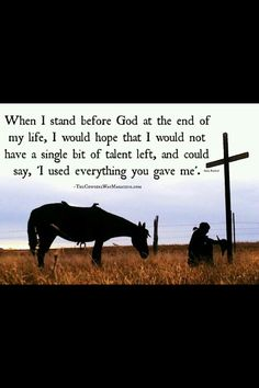 On my last ride. Cowboy Quotes, Cowgirl Quote, Western Quotes, Country Girl Quotes, Country Girls, Country Girl Tattoos, Bible Quotes, Bible Verses, Great Quotes