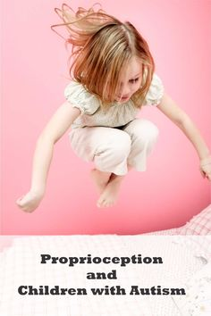 Proprioception and Autism Spectrum Disorders
