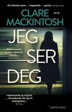 Å møte blikket til en fremmed på t-banen kan være pinlig. I Clare Mackintoshs intenst spennende thriller «Jeg ser deg», er det ikke bare ubehagelig. Det er livsfarlig. Books, Livros, Book, Libri, Libros