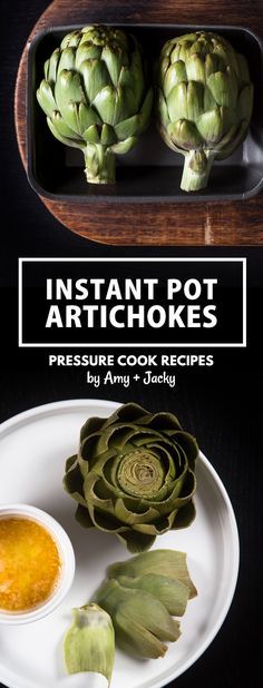 Instant Pot Artichokes Recipe (Pressure Cooker Artichokes): Make this foolproof recipe in 20 mins! Superfood nutrient powerhouse with delicious delicate flavors.