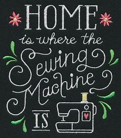 Home is Where the Sewing Machine Is design (L9477) from www.Emblibrary.com