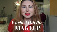 Tutorial | #WorldAIDSDay #KissOffHIV  Showing support for World AIDS Day with a fresh faced makeup look featuring red lips (Ruby Woo by MAC).