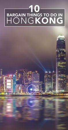 10 Best things to do in Hong Kong on a Budget