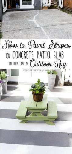 How to Paint Stripes on Concrete Patio Slab to Look Like an Outdoor Rug - So Much Better With Age