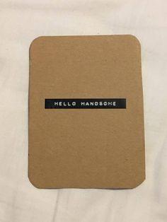 Yksinkertainen on kaunista -tyyppinen kortti komealle saajalle Handsome