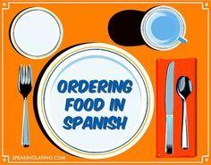 Basic Spanish Lessons: Ordering Food | In this article of Basic Spanish Lessons you will find a beginner vocabulary to order food in a restaurant. #Spanish teacher activity included. #LearnSpanish #SpanishTeachers via http://www.speakinglatino.com/basic-spanish-lessons-ordering-food/