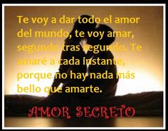 79 Mejores Imagenes De Amor Secreto Poems Secret Love Y Girlfriends